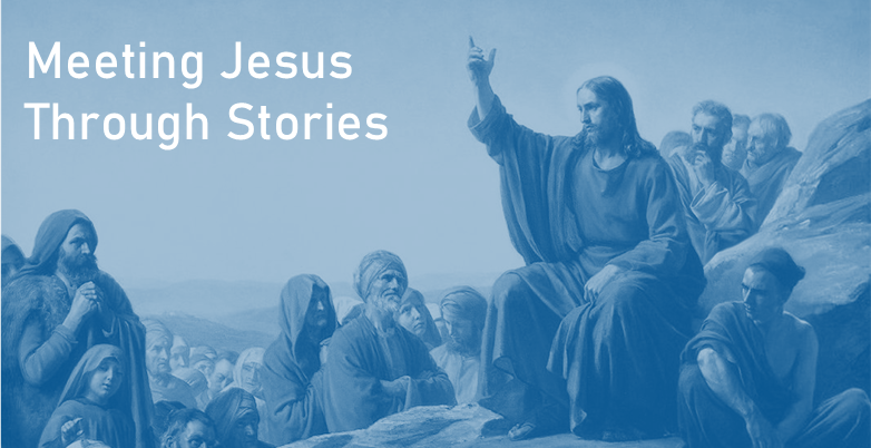 Meeting Jesus Through Stories: The Story of the Tenants