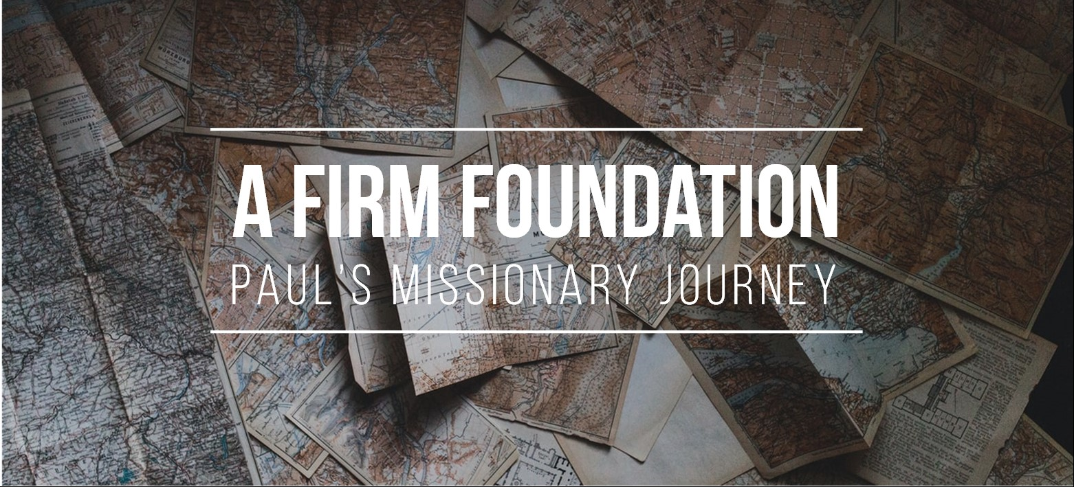 A Firm Foundation: No Other Gospel